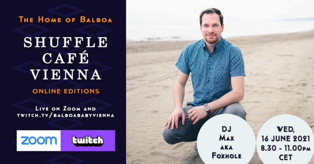 Shuffle Cafe Online Session with Max aka DJ Foxhole